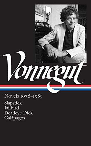9781598533040: Kurt Vonnegut: Novels 1976?1985: Slapstick / Jailbird / Deadeye Dick / Gal�pagos: (Library of America #252)
