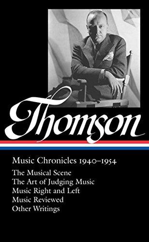 Virgil Thomson: Music Chronicles 1940 - 1954 (Hardback): Tim Page, Virgil Thompson
