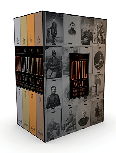 The Civil War Told by Those Who Lived It (Library of America)