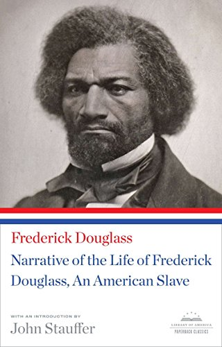 9781598533514: Narrative of the Life of Frederick Douglass, An American Slave: A Library of America Paperback Classic