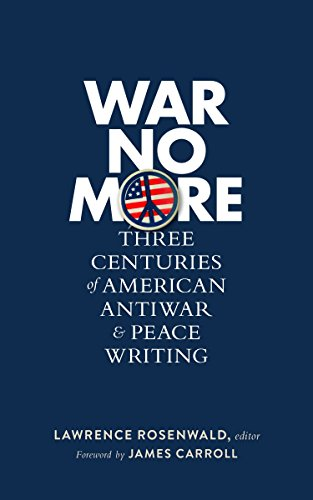 War No More: Three Centuries of American Antiwar and Peace Writing (Hardcover)