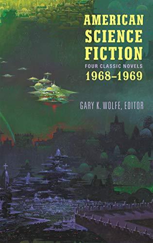 American Science Fiction: Four Classic Novels 1968-1969: Lafferty, R. A.;