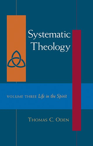 9781598560398: Systematic Theology, Vol. Three: Life in the Spirit