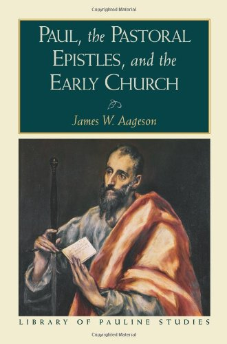 9781598560411: Paul, the Pastoral Epistles, and the Early Church (Library of Pauline Studies)