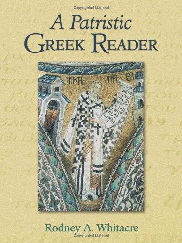 9781598560435: A Patristic Greek Reader (English and Greek Edition)