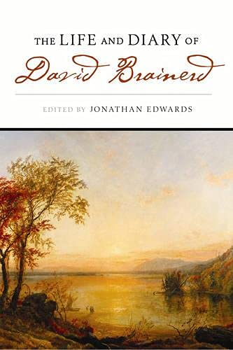 9781598560534: The Life and Diary of David Brainerd