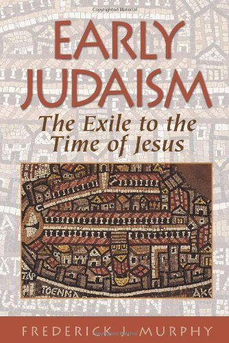 Early Judaism: Murphy, Frederick J.