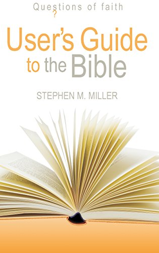 9781598561388: Users Guide to the Bible (Questions of Faith)