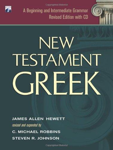9781598561418: New Testament Greek: A Beginning and Intermediate Grammar (Greek Edition)