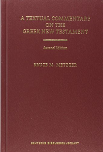 9781598561647: A Textual Commentary on the Greek New Testament (Ancient Greek Edition)