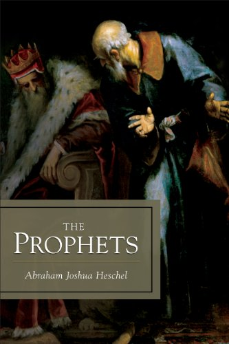 The Prophets (1598561812) by Abraham Joshua Heschel