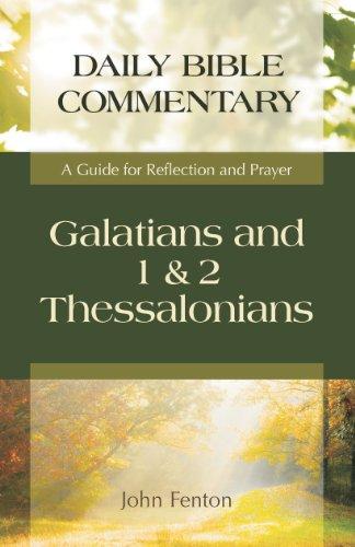 Galatians and 1 & 2 Thessalonians: A: Fenton, John