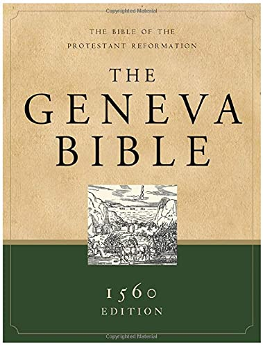 Geneva Bible-OE: The Bible of the Protestant Reformation: Hendrickson Bibles