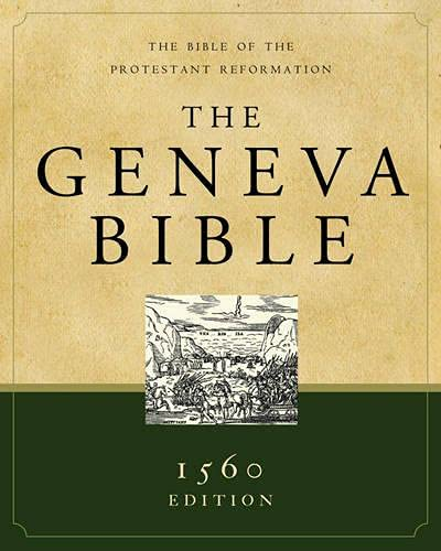9781598562132: Geneva Bible-OE: The Bible of the Protestant Reformation
