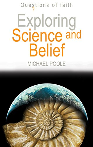 9781598562255: Exploring Science and Belief (Questions of Faith)
