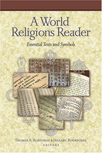 9781598562262: A World Religions Reader: Essential Texts and Symbols