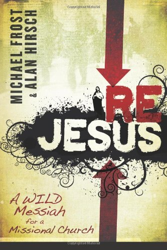 9781598562286: ReJesus: A Wild Messiah for a Missional Church