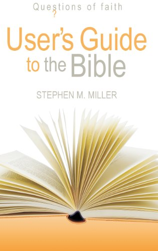 9781598562323: Users Guide to the Bible (Questions of Faith)
