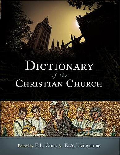9781598562507: Dictionary of the Christian Church