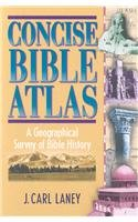 9781598562866: Concise Bible Atlas: A Geographical Survey of Bible History