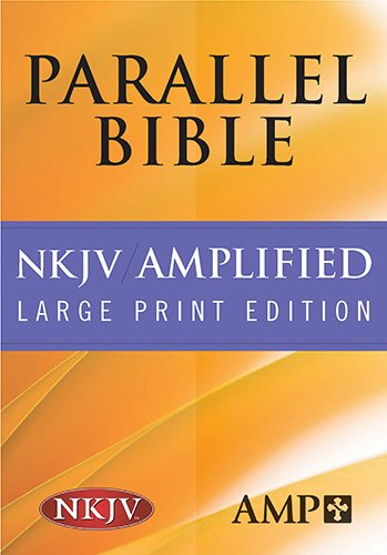 9781598562972: The Amplified Parallel Bible: New King James Version, Burgundy Bonded Leather