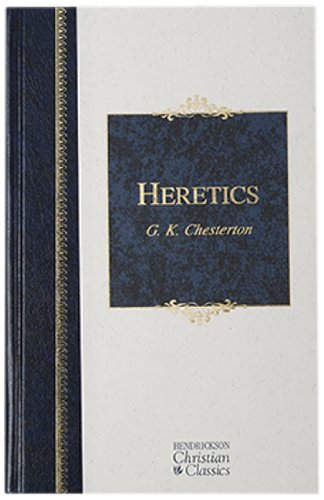 9781598563054: Heretics (Henderickson Christian Classics)