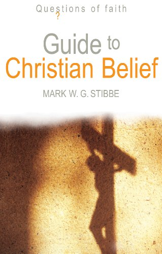 9781598563283: Guide to Christian Belief (Questions of Faith)