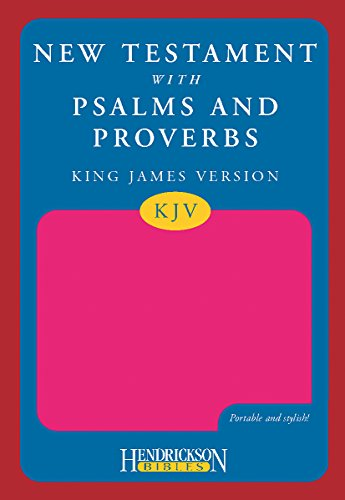 9781598563313: KJV New Testament with Psalms and Proverbs - Pink (Kjv Bible)