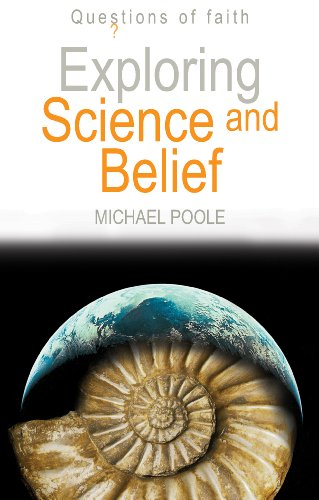 9781598563320: Exploring Science and Belief (Questions of Faith)