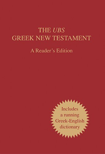 The UBS Greek New Testament: A Reader's Edition
