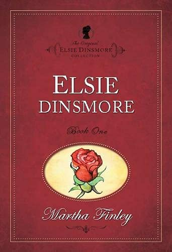 Elsie Dinsmore (The Original Elsie Dinsmore Collection): Finley, Martha