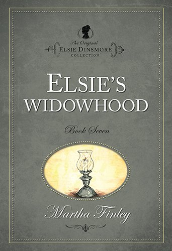 9781598564068: Elsie's Widowhood (Original Elsie Dinsmore) (The Original Elsie Dinsmore Collection)