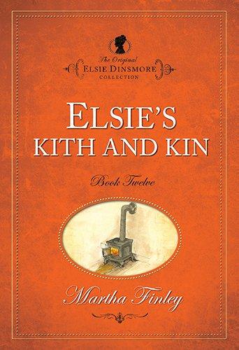 9781598564129: Elsie's Kith and Kin (Original Elsie Dinsmore)