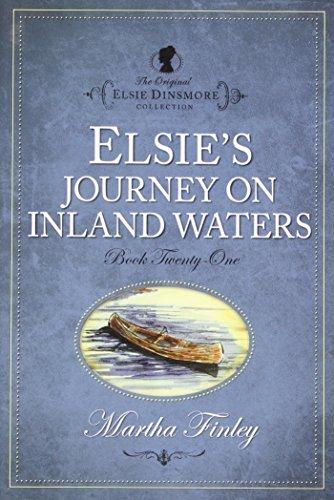 Elsie's Journey on the Inland Waters (Original Elsie Classics) (The Original Elsie Dinsmore ...