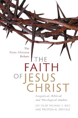 9781598564297: The Faith of Jesus Christ: Exegetical, Biblical, and Theological Studies
