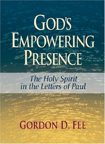 9781598564327: God's Empowering Presence: The Holy Spirit in the Letters of Paul