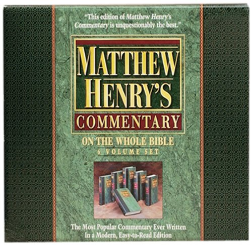 Matthew Henry's Commentary on the Whole Bible: Matthew Henry