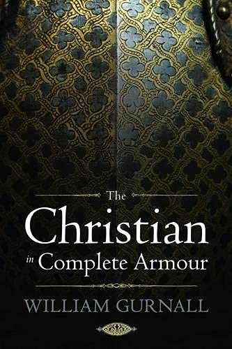 9781598564679: The Christian in Complete Armour