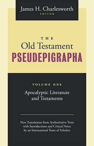 9781598564914: The Old Testament Pseudepigrapha: Apocalyptic Literature and Testaments