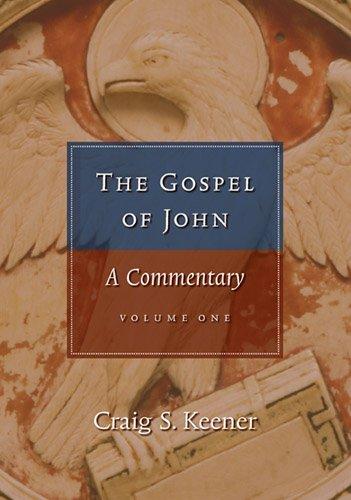 9781598565379: The Gospel of John: A Commentary Volume One & Volume Two