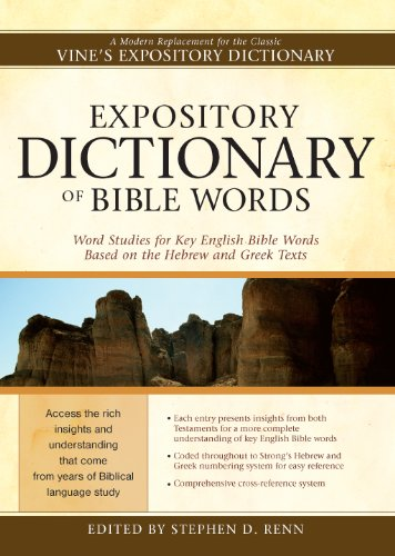 Expository Dictionary of Bible Words: Word Studies for Key English Bible Words Based on the Hebrew ...