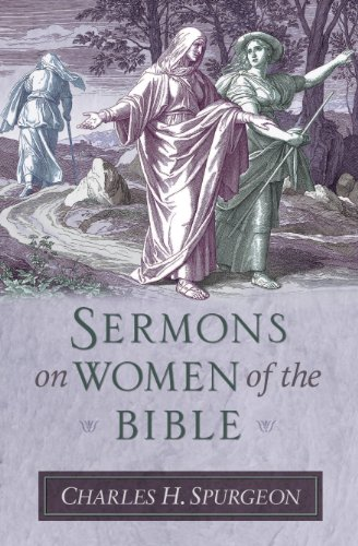 9781598566413: Sermons on Women of the Bible (Sermon Collections from Spurgeon)