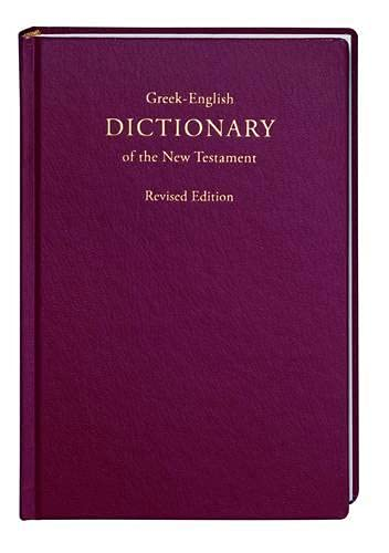 9781598566499: Greek-English Dictionary of the New Testament, Revised Edition (Greek and English Edition)