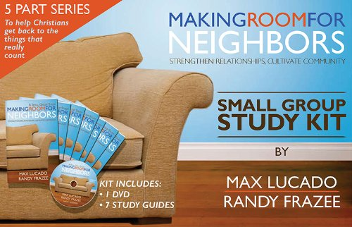 9781598566581: Making Room for Neighbors Small Group Study Kit: Strengthen Relationships, Cultivate Community [With DVD and 7 Study Guides]