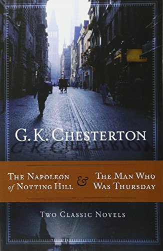 9781598566666: The Napoleon of Notting Hill & the Man Who Was Thursday