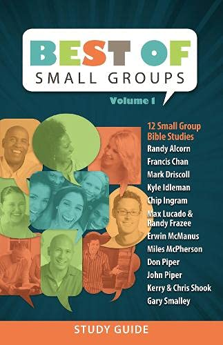 Best of Small Groups, Volume 1 (1598568469) by Randy Alcorn; Francis Chan; Mark Driscoll