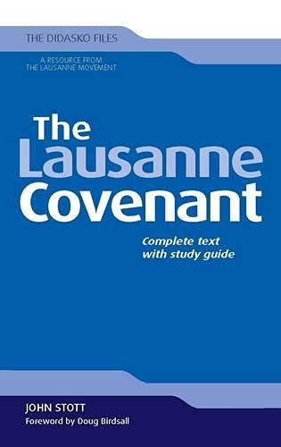 9781598568745: The Lausanne Covenant: Complete Text with Study Guide (Didasko Files)