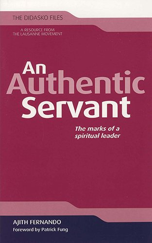 9781598568752: An Authentic Servant: The Marks of a Spiritual Leader (The Didasko Files)