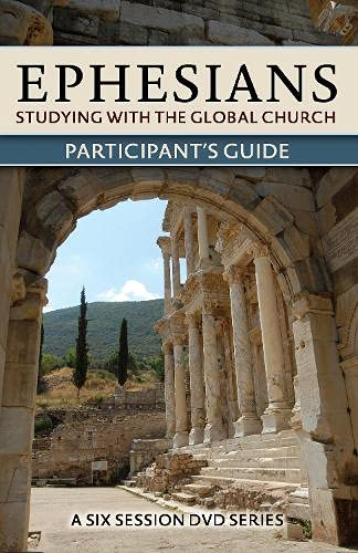 9781598569445: Ephesians: Studying With the Global Church: Participant's Guide
