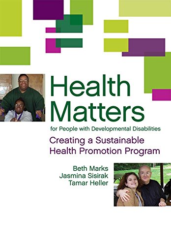 9781598570007: Health Matters for People with Developmental Disabilities: Creating a Sustainable Health Promotion Program